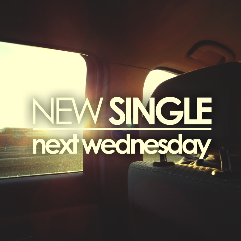 New Single Next Wednesday!